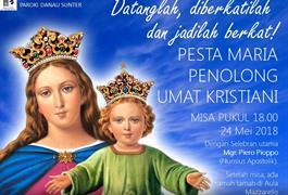 Pesta Maria Penolong Umat Kristiani - Perayaan Ekaristi hari Kamis, 24 Mei 2018 pukul 18.00